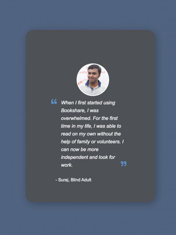 Testimonials from Bookshare users