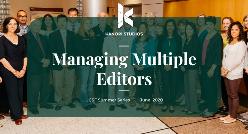 Cover image from the UCSF Managing Multiple Editors presentation