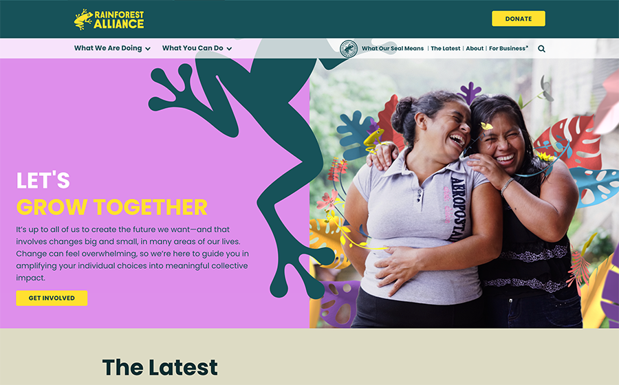 The Rainforest Alliance is a great example of Drupal web design.
